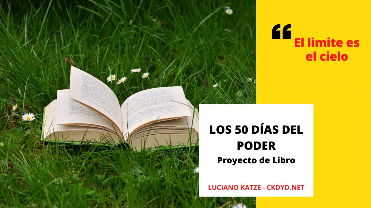 los 50 dias del poder proyecto de libro